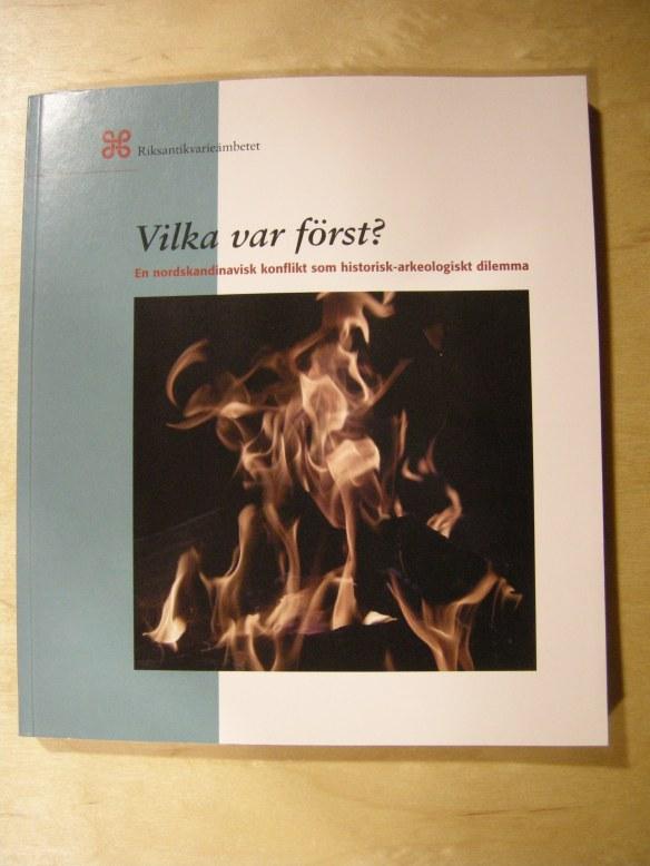 Denna bok av Thomas Wallerström (2006) får representera de frågor som arkeologer tänker på idag. Foto Olof Östlund