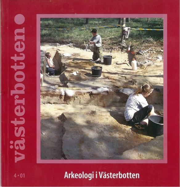 Tidskriften Västerbotten, var tidigare ett sätt att sprida kunskap. Den är tyvärr nedlagd sedan flera år tillbaka